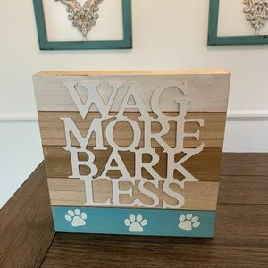 Wag More Bark Less Dog Lover Sign 🐕 🐶 Pawprint